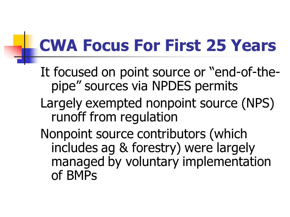 CWA Focus For First 25 Years