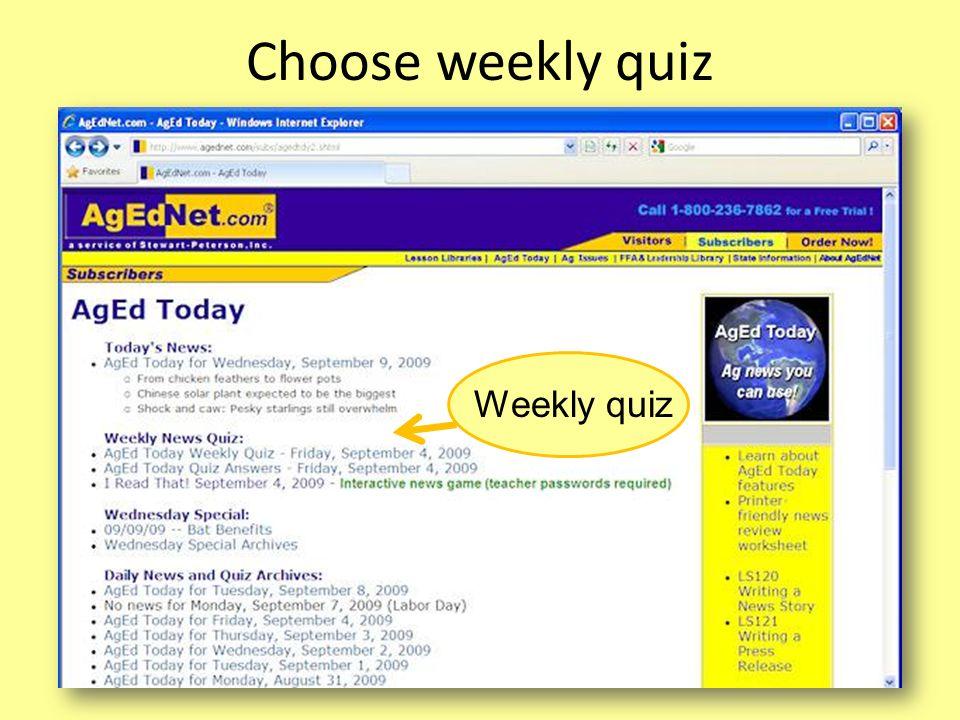 Choose weekly quiz Weekly quiz
