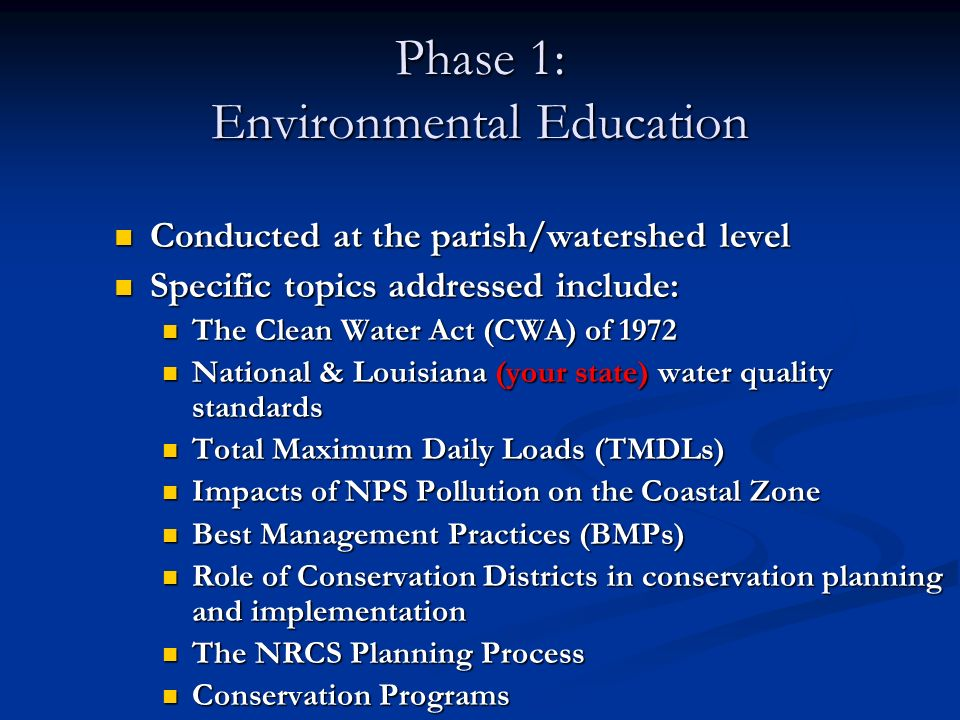 Phase 1: Environmental Education