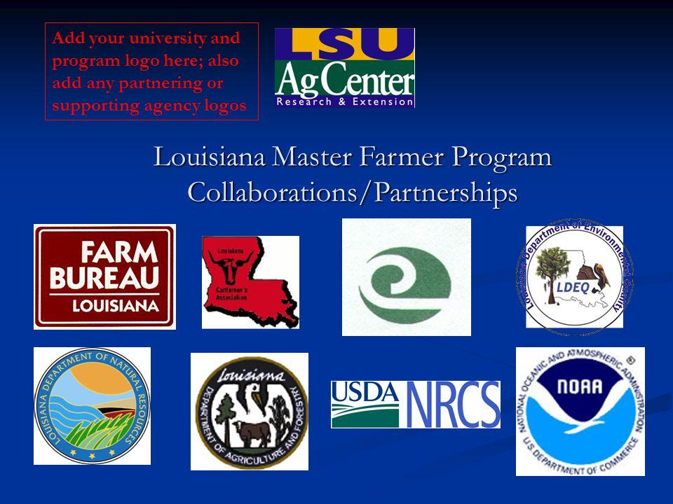 Louisiana Master Farmer Program Collaborations/Partnerships