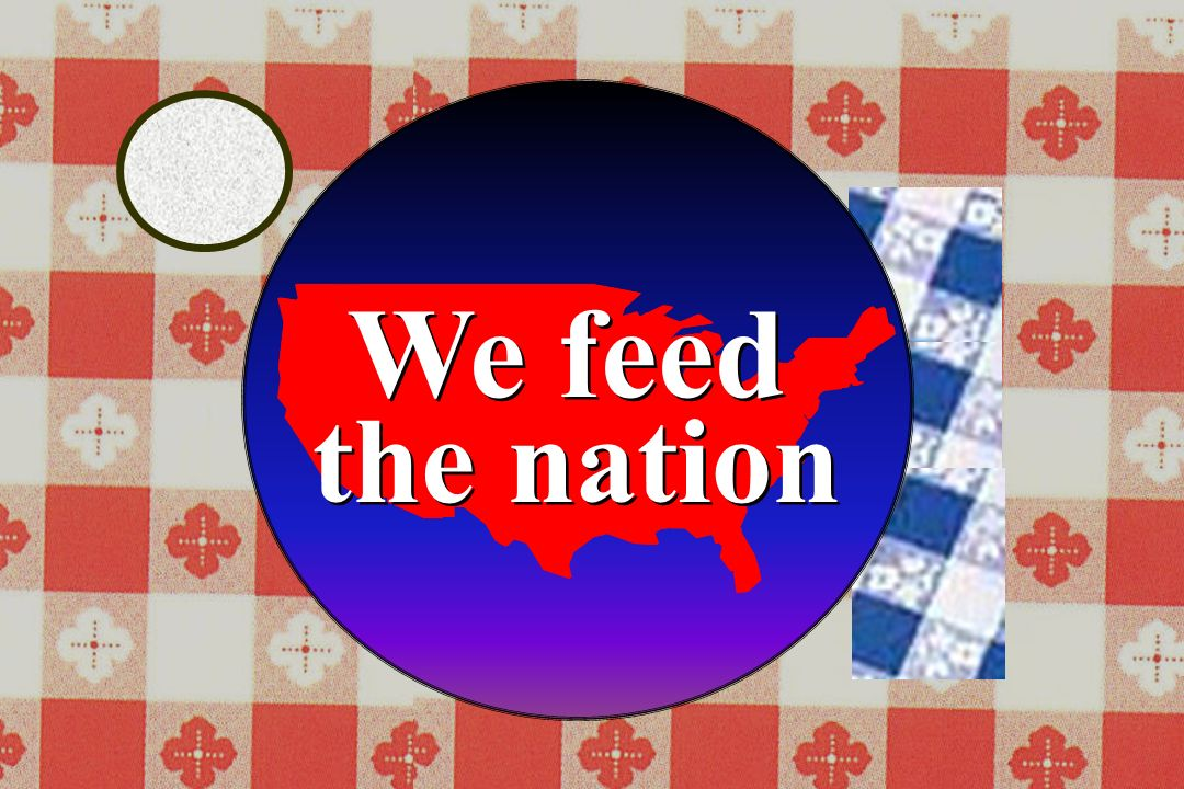 We feedthe nation.