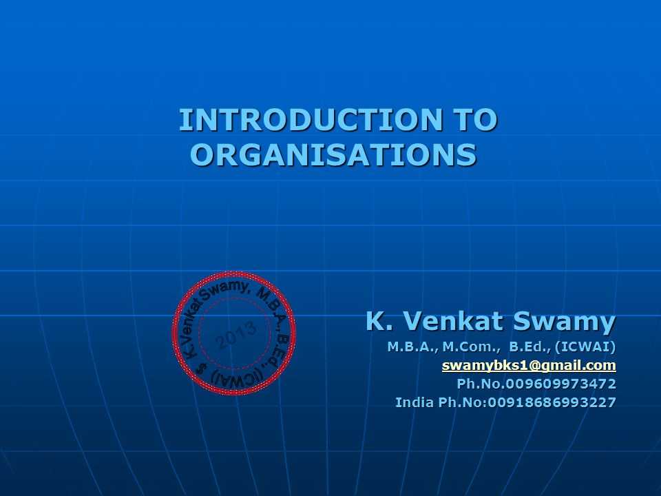 INTRODUCTION TO ORGANISATIONS