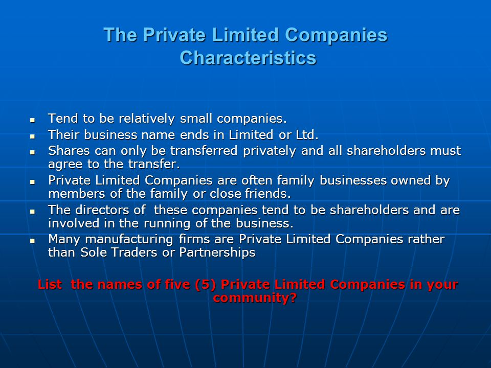 The Private Limited Companies Characteristics