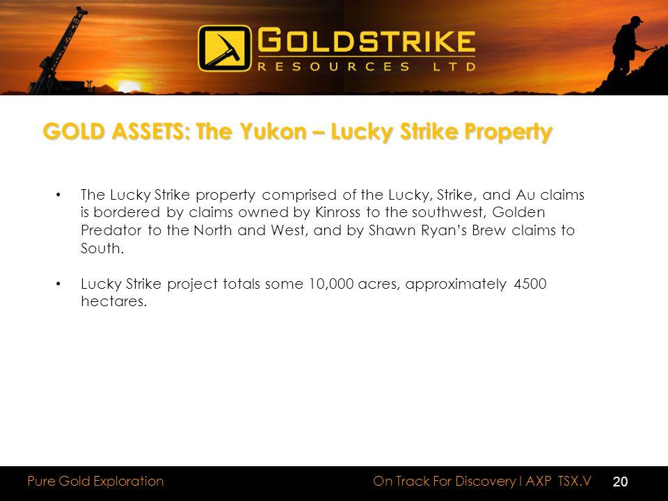GOLD ASSETS: The Yukon – Lucky Strike Property