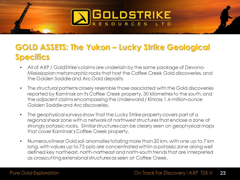 GOLD ASSETS: The Yukon – Lucky Strike Geological Specifics