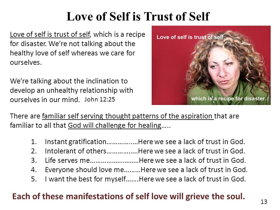 Love of Self is Trust of Self
