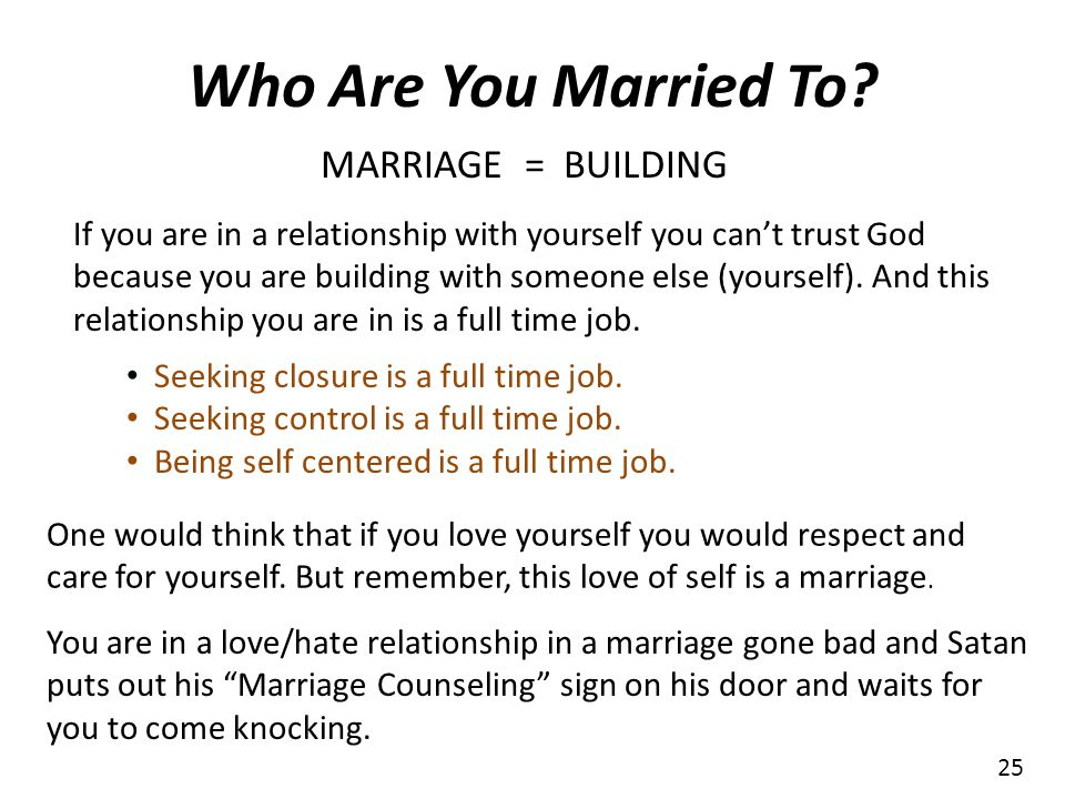 Who Are You Married To MARRIAGE = BUILDING