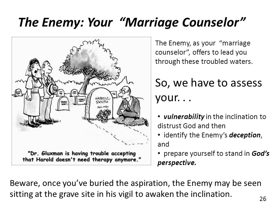 The Enemy: Your Marriage Counselor