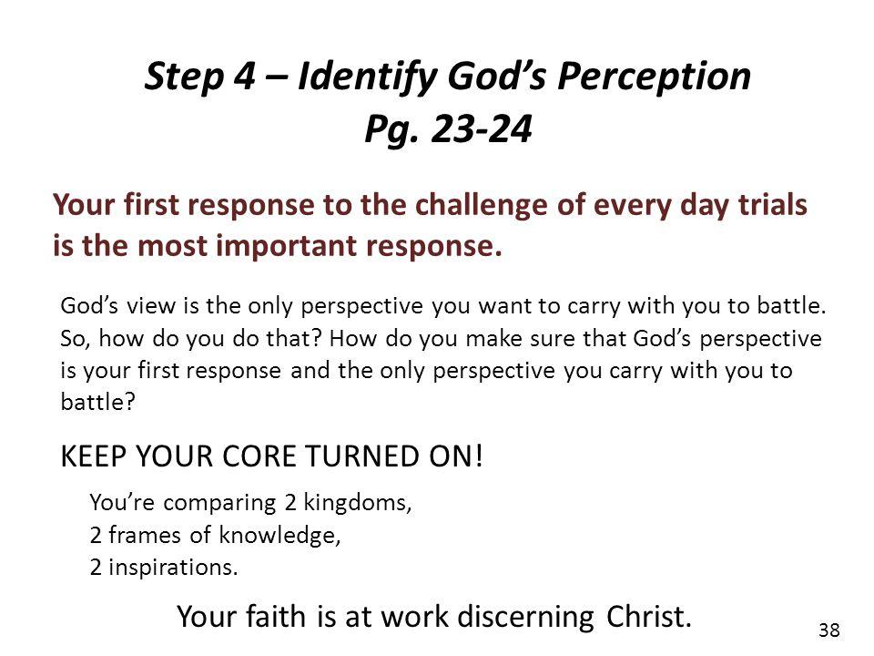 Step 4 – Identify God's Perception