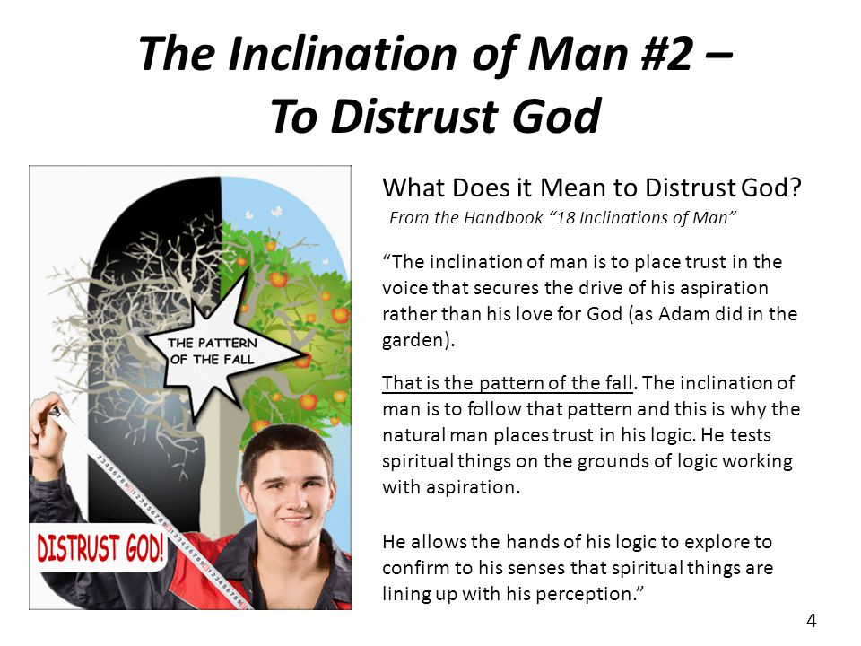 The Inclination of Man #2 – To Distrust God