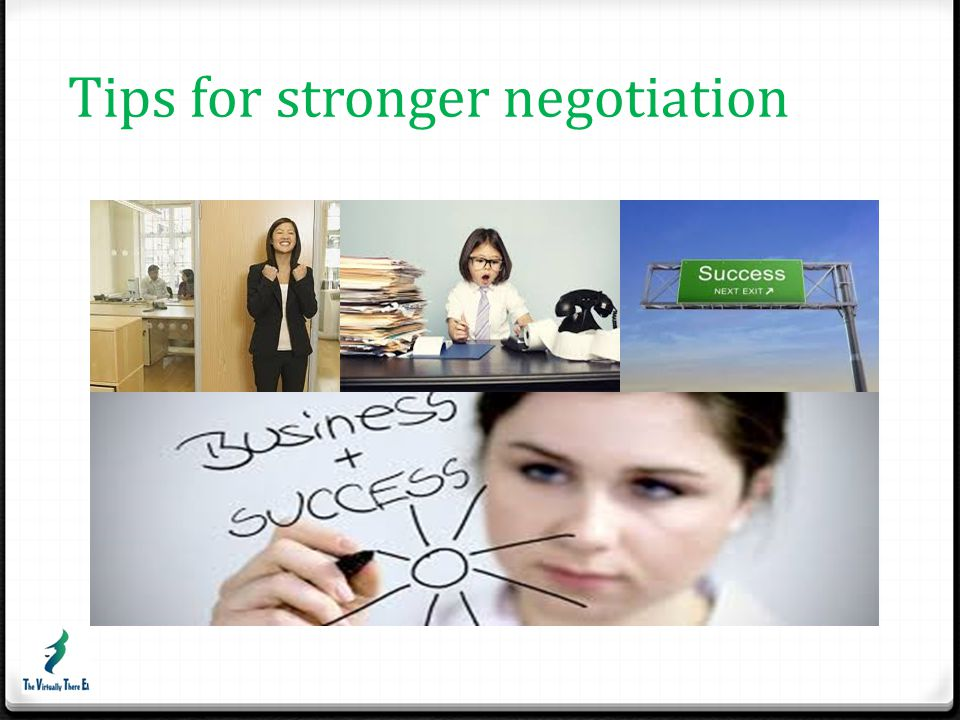 Tips for stronger negotiation