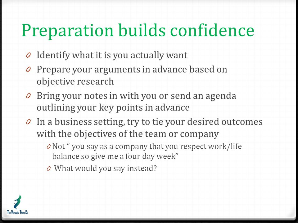 Preparation builds confidence