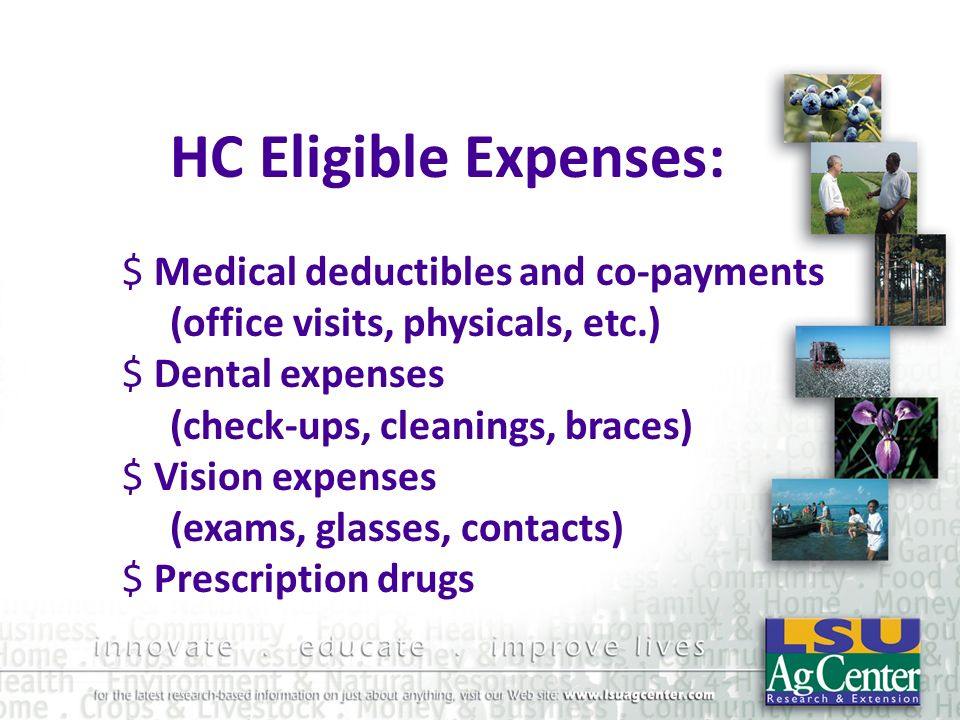 HC Eligible Expenses: Medical deductibles and co-payments