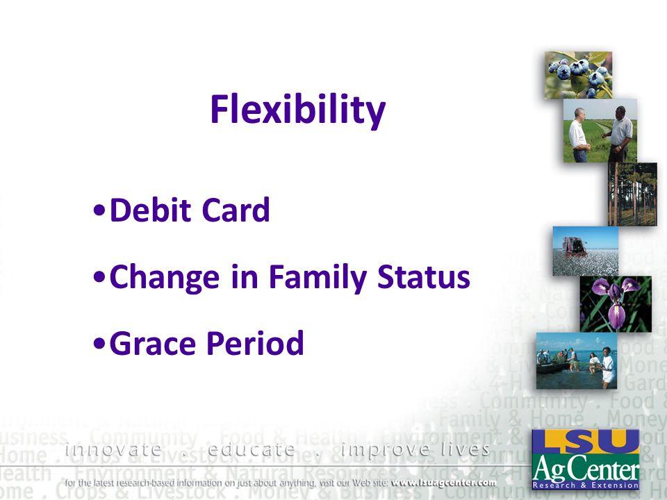 Flexibility Debit Card Change in Family Status Grace Period