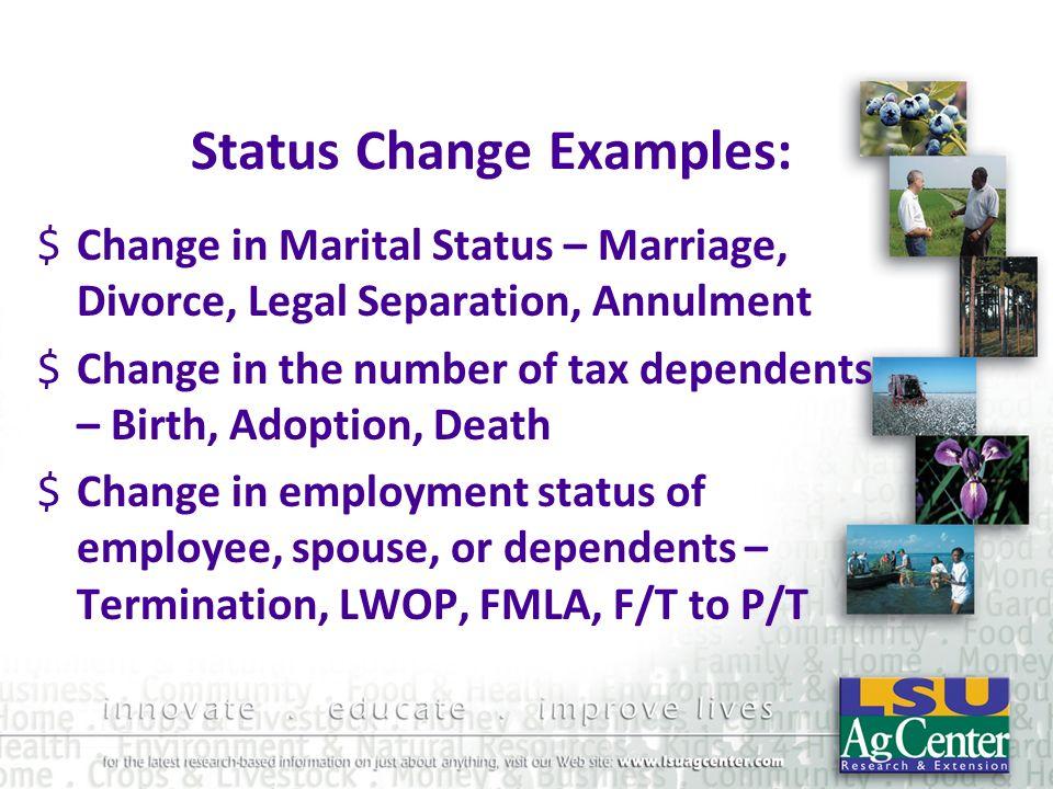 Status Change Examples: