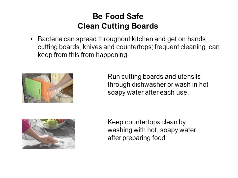 Be Food Safe Clean Cutting Boards
