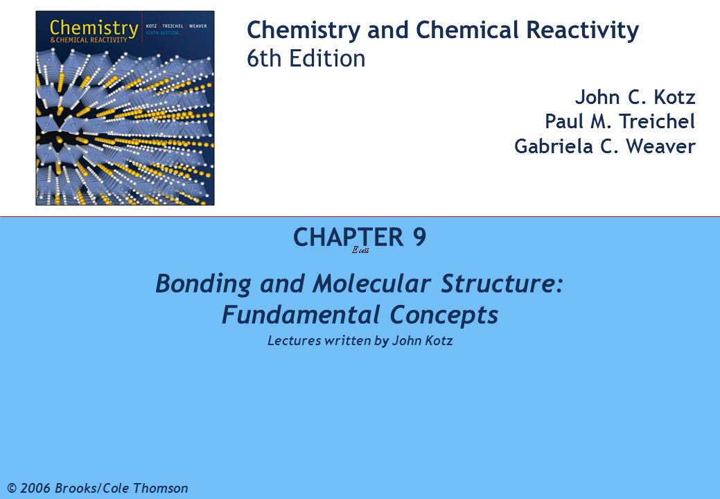 CHAPTER 9 Bonding and Molecular Structure: Fundamental Concepts