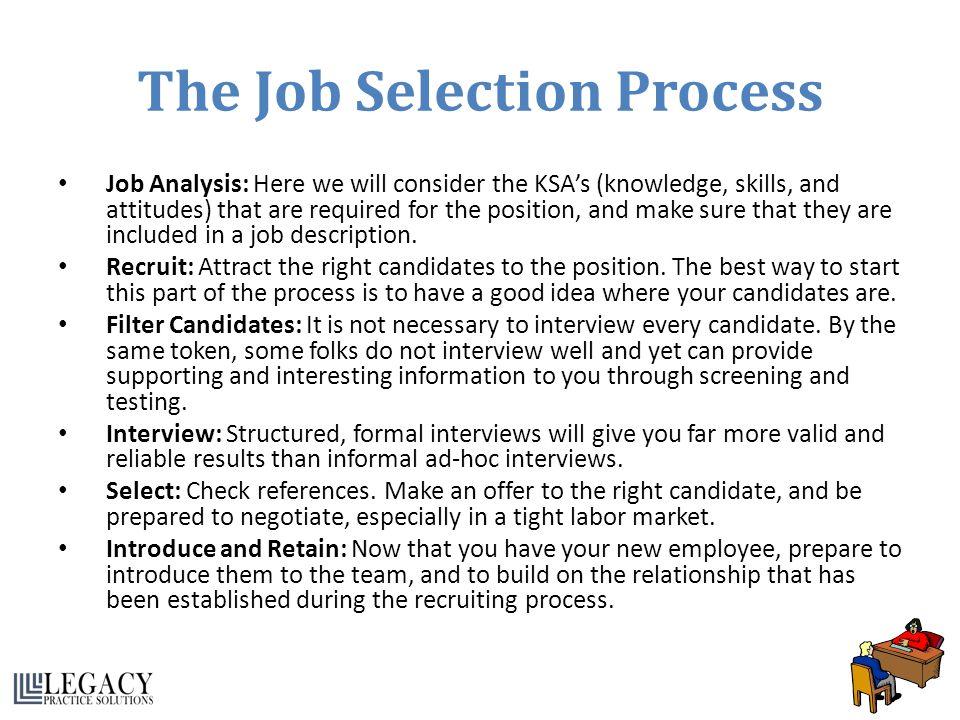 The Job Selection Process