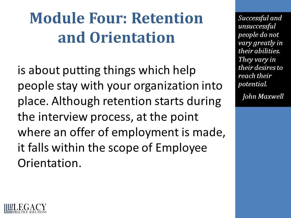 Module Four: Retention and Orientation