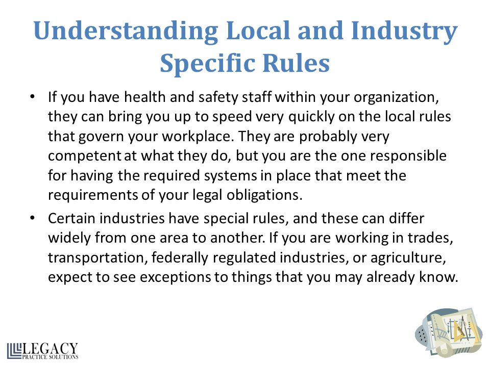 Understanding Local and Industry Specific Rules