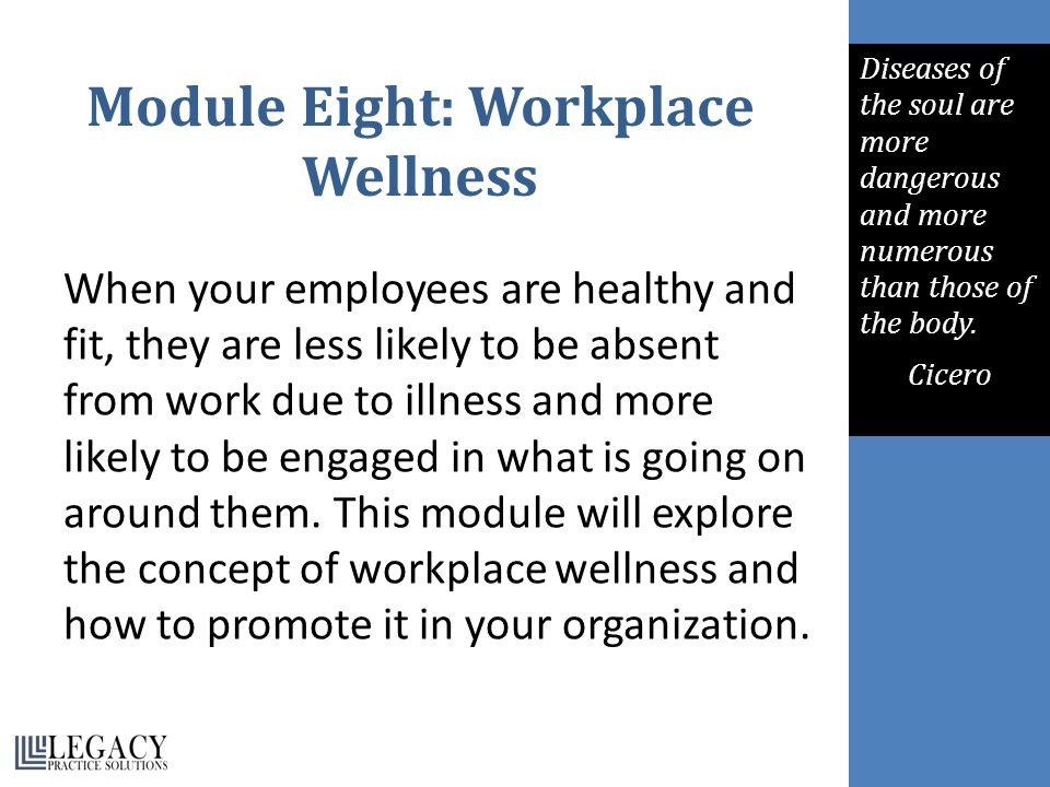 Module Eight: Workplace Wellness