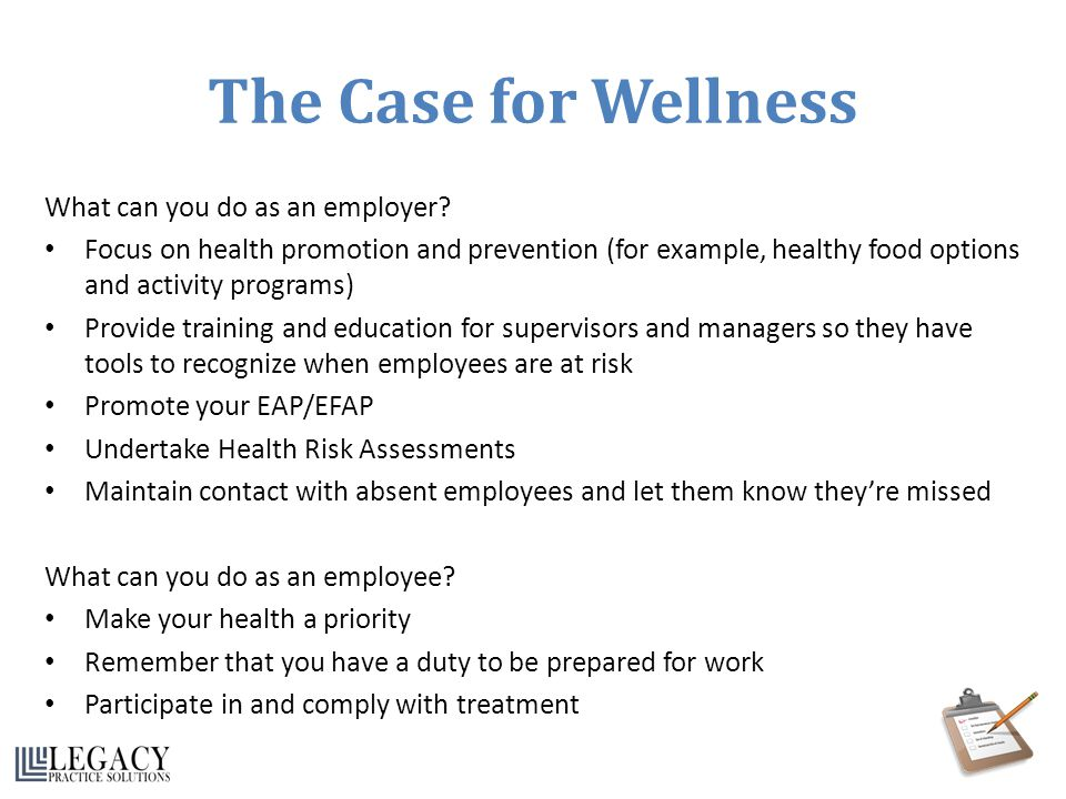 The Case for Wellness What can you do as an employer