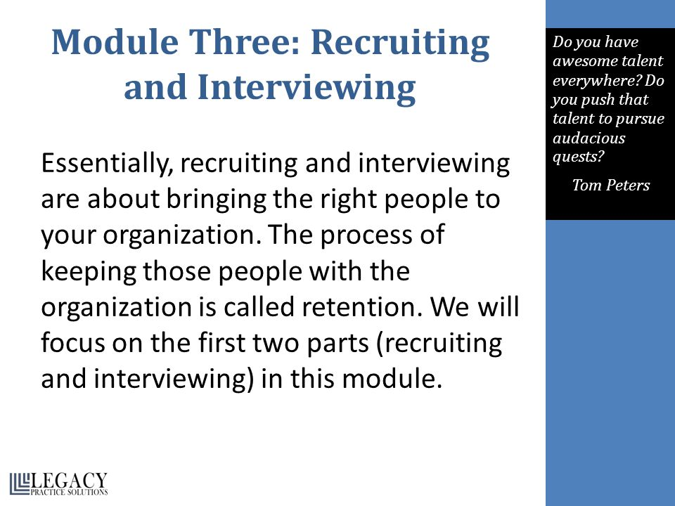 Module Three: Recruiting and Interviewing
