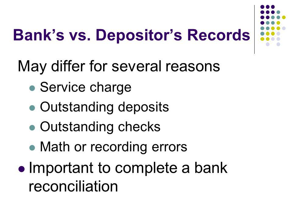 Bank's vs. Depositor's Records