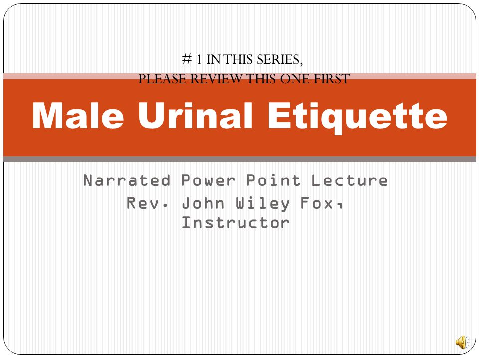 Narrated Power Point Lecture Rev. John Wiley Fox, Instructor