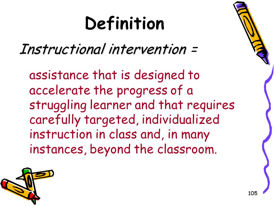 Definition Instructional intervention =