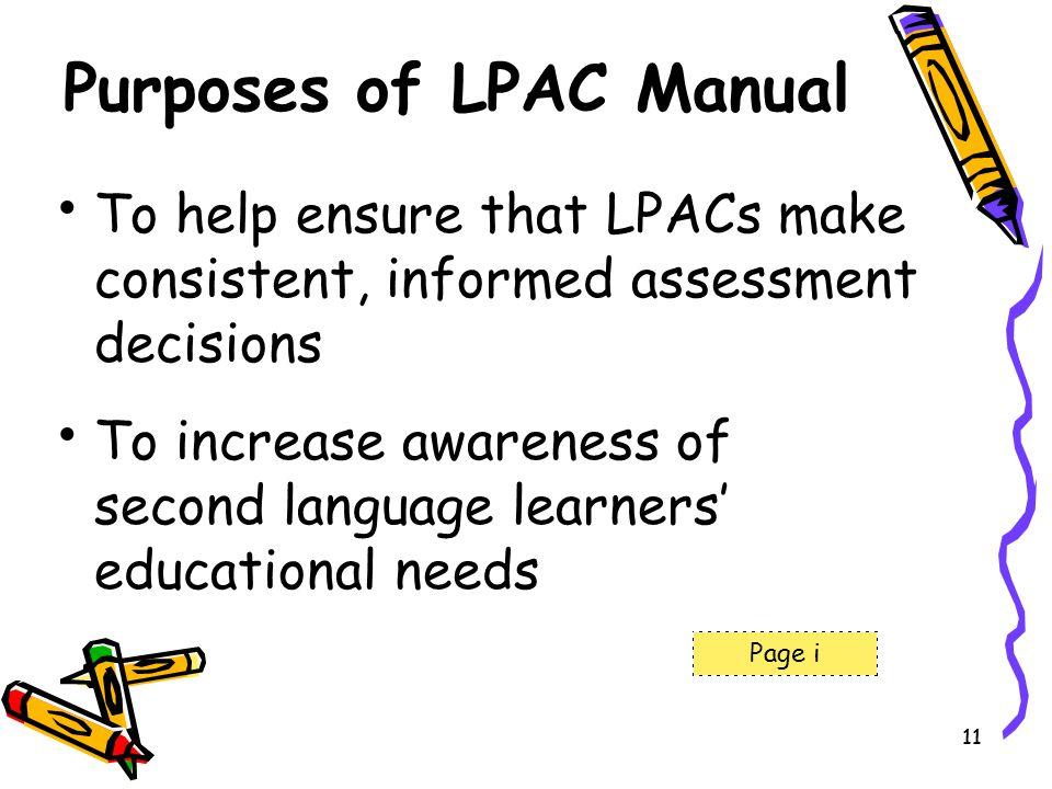 Purposes of LPAC Manual