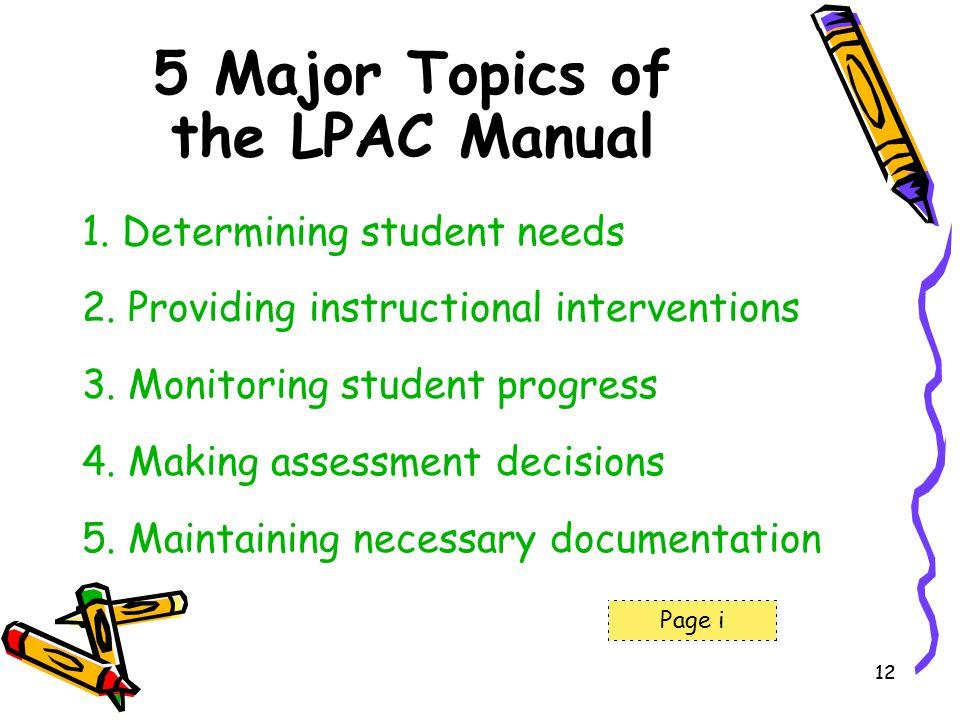 5 Major Topics of the LPAC Manual