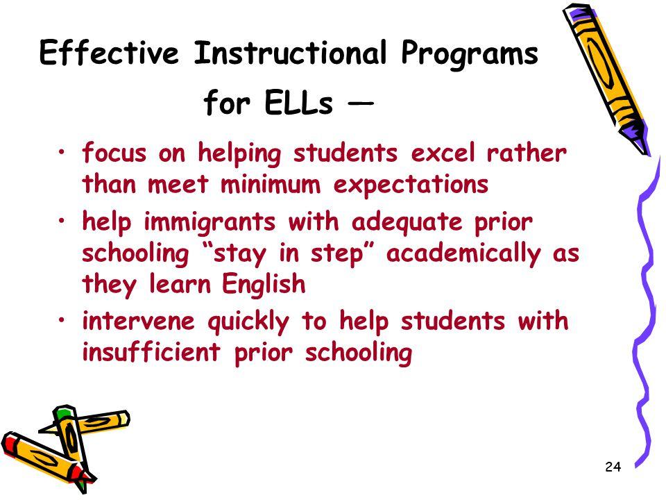 Effective Instructional Programs for ELLs —