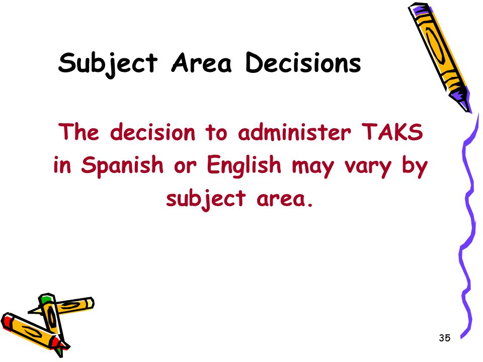 Subject Area Decisions