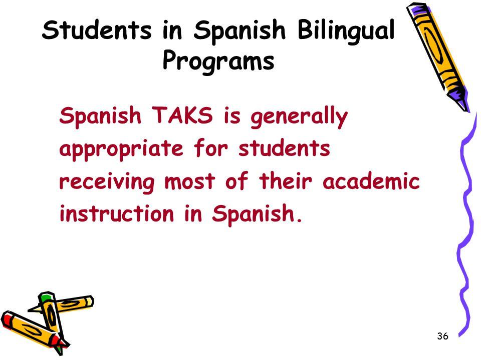Students in Spanish Bilingual Programs