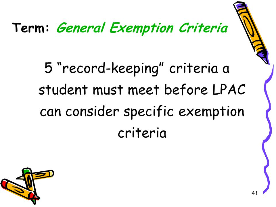 Term: General Exemption Criteria