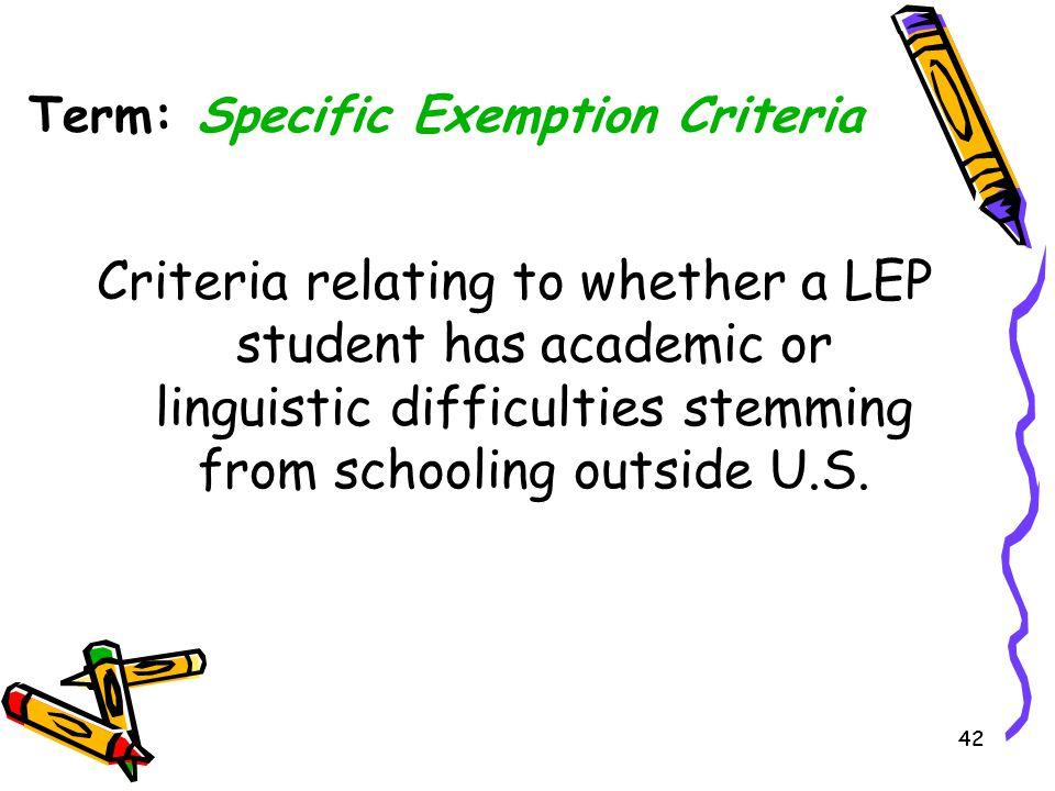 Term: Specific Exemption Criteria