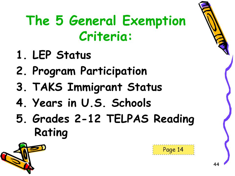 The 5 General Exemption Criteria: