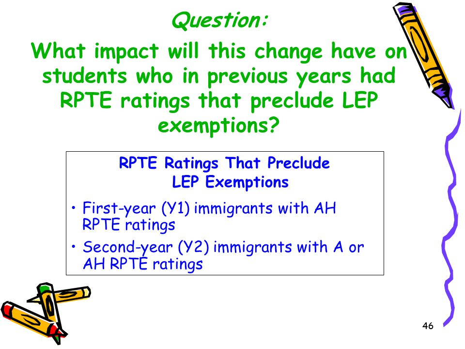 RPTE Ratings That Preclude LEP Exemptions
