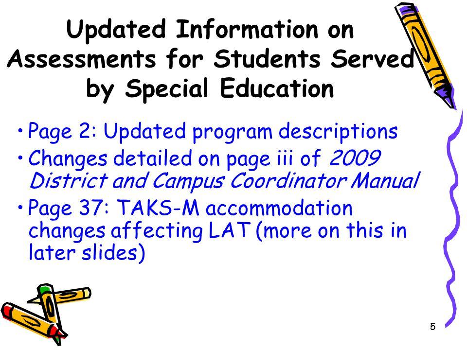 Updated Information on Assessments for Students Served by Special Education