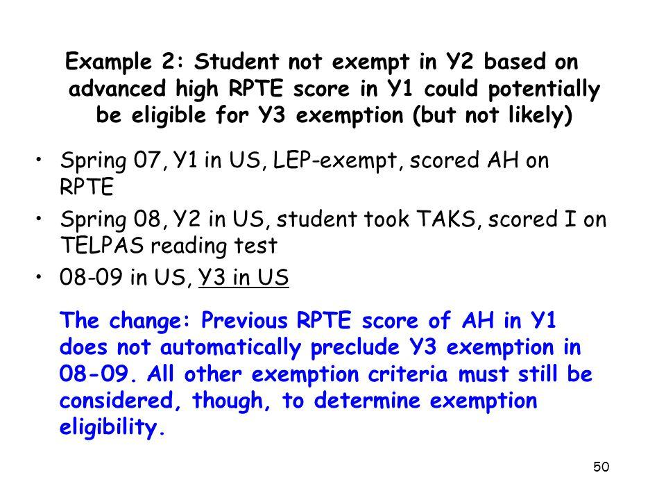 Spring 07, Y1 in US, LEP-exempt, scored AH on RPTE