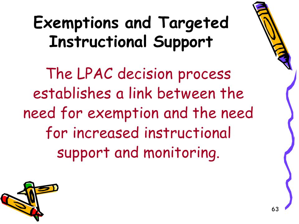 Exemptions and Targeted Instructional Support
