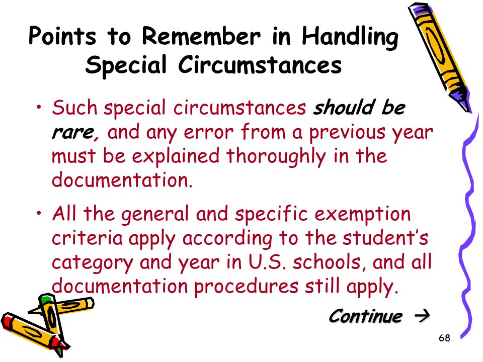 Points to Remember in Handling Special Circumstances