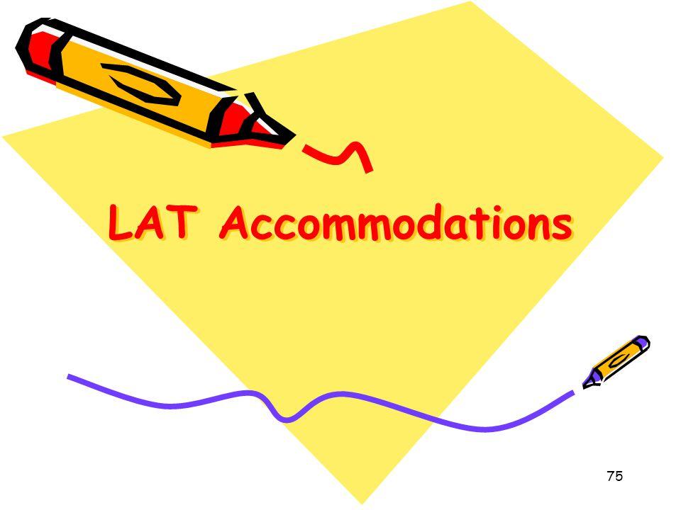 LAT Accommodations