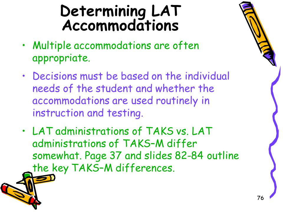 Determining LAT Accommodations