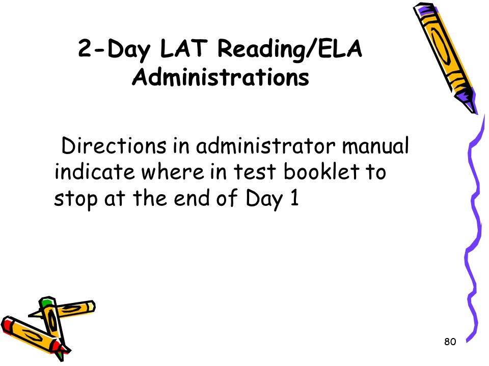 2-Day LAT Reading/ELA Administrations