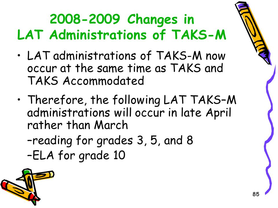 2008-2009 Changes in LAT Administrations of TAKS-M