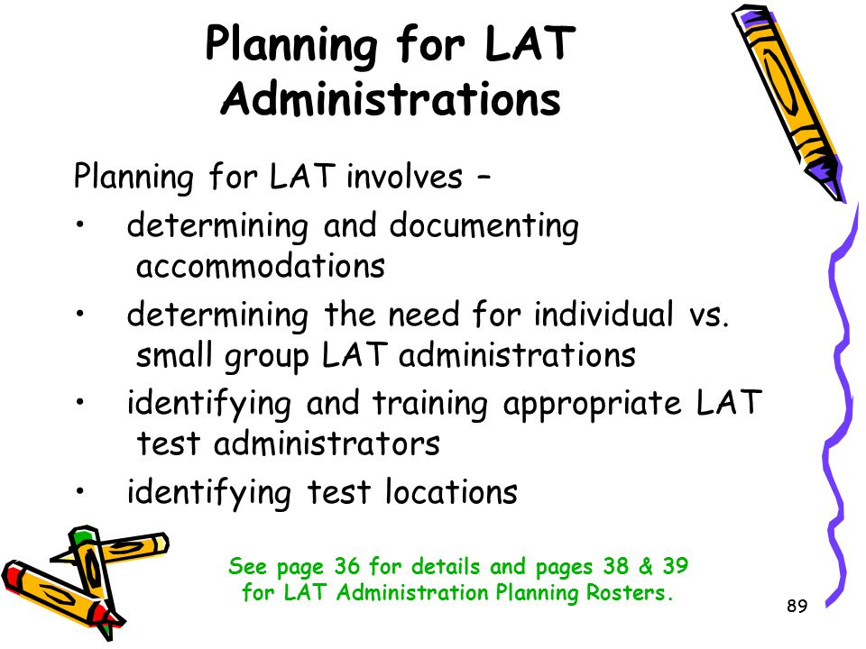 Planning for LAT Administrations