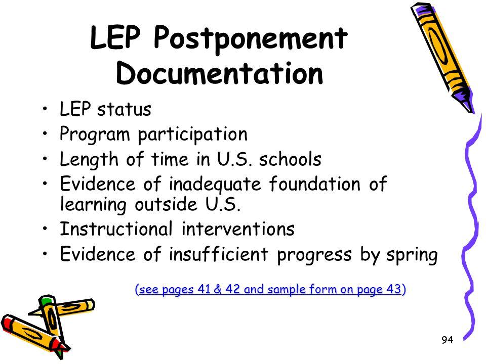 LEP Postponement Documentation