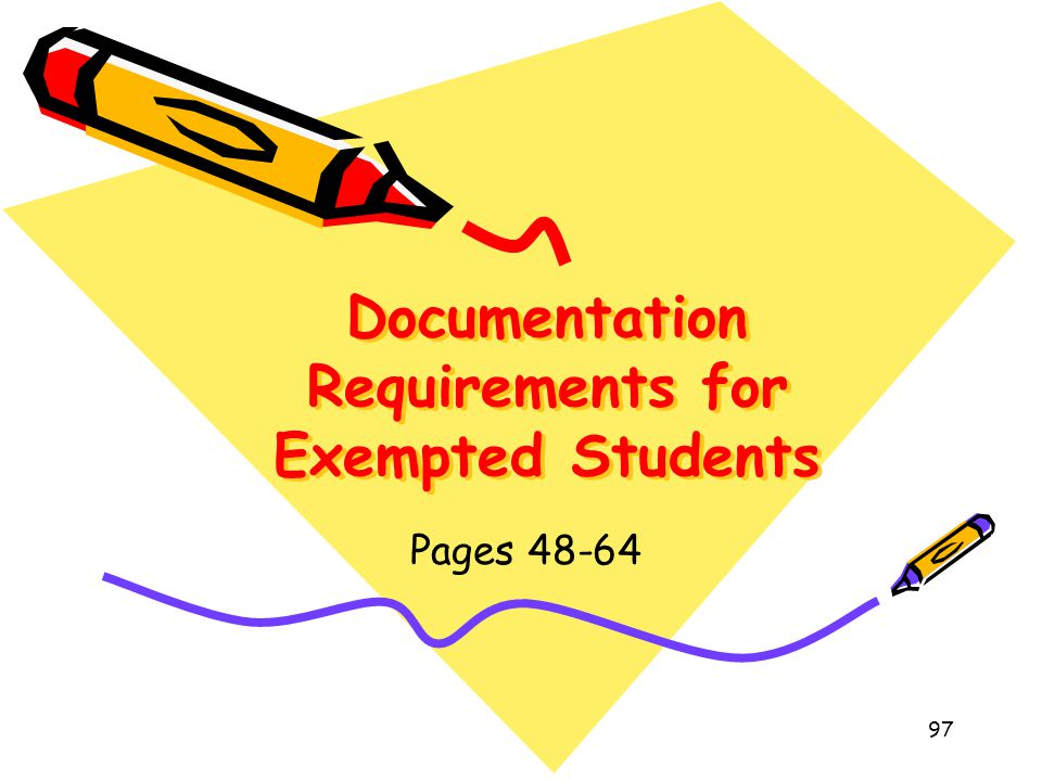 Documentation Requirements for Exempted Students